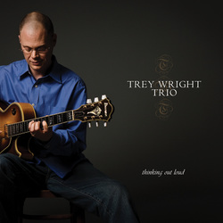 Trey Wright - Thinking Out Loud