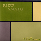 Buzz Amato - A Collection