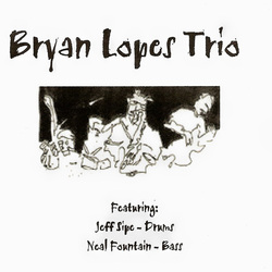 Bryan Lopes Trio Volume 1
