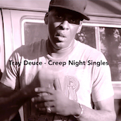 Tray Deuce - Creep Night Singles