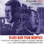 Knoxville Jazz Orchestra - Blues Man From Memphis