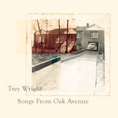 Trey Wright Songs From Oak Avenue