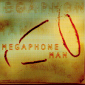 Megaphone Man Live At The Tabernacle