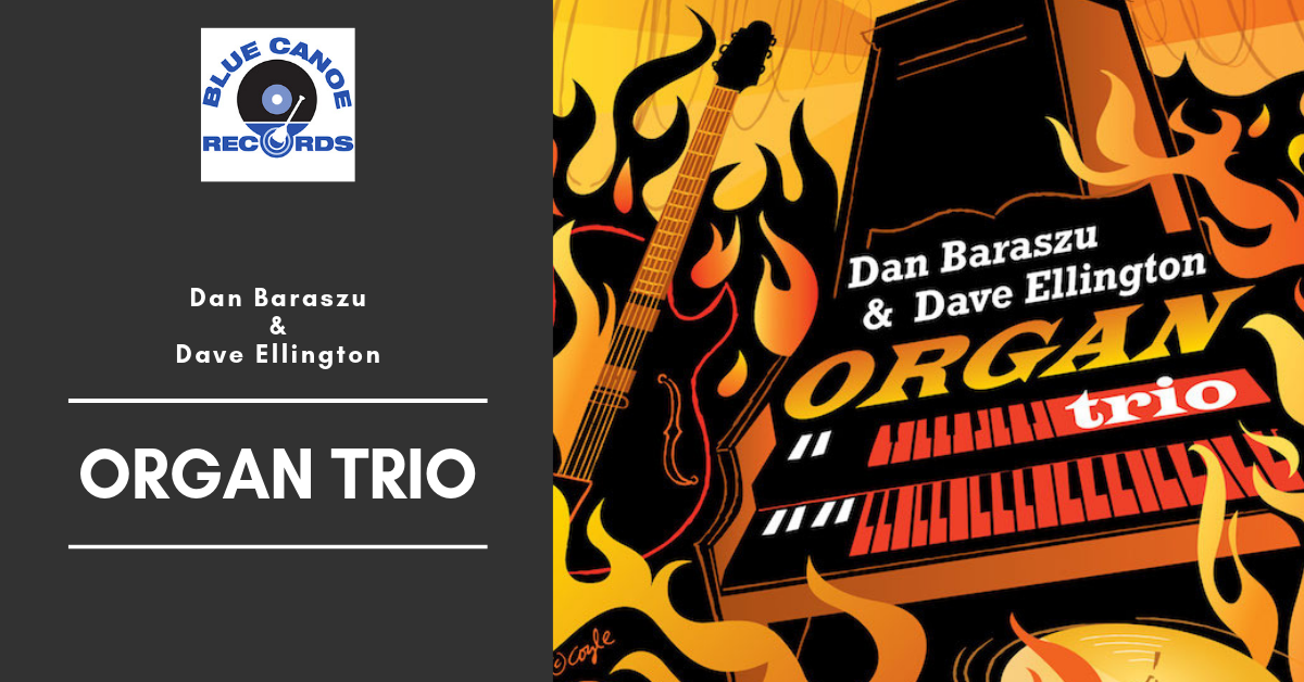 Dan Baraszu and Dave Ellington Organ Trio