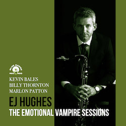 EJ Hughes - The Emotional Vampire Sessions