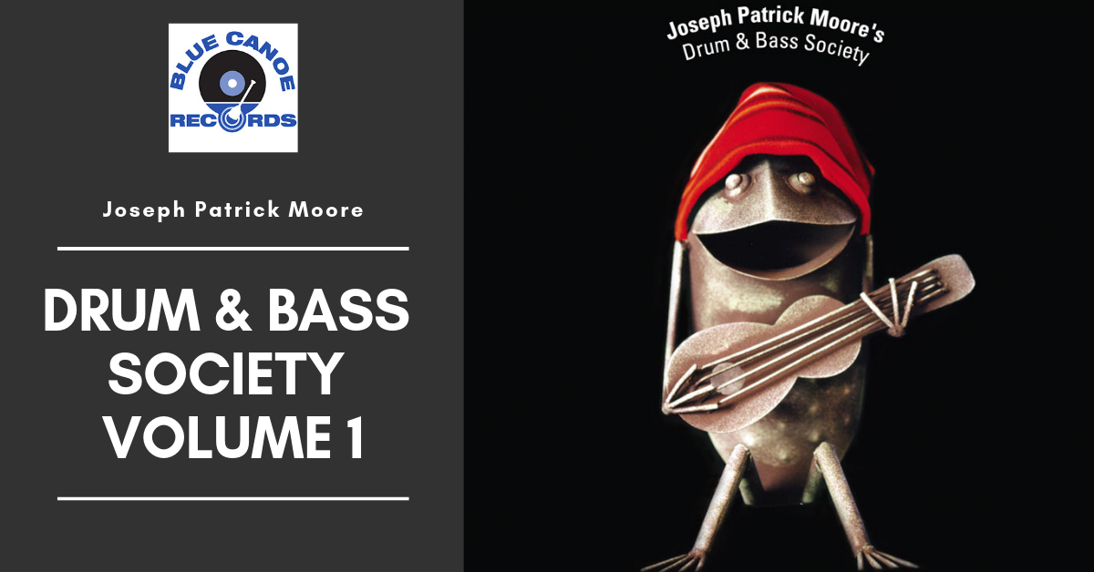 Joseph Patrick Moore Drum and Bass Society Volume 1