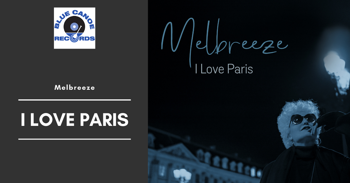 Melbreeze - I Love Paris