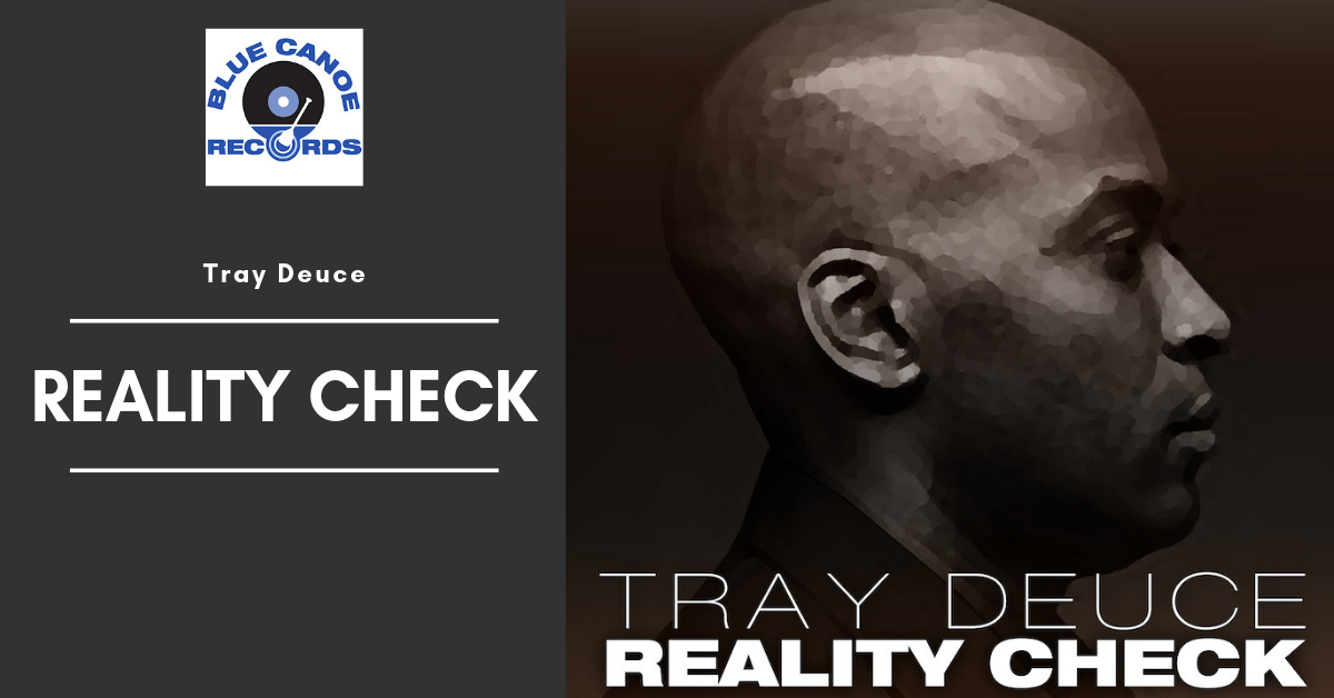 Tray Deuce Reality Check